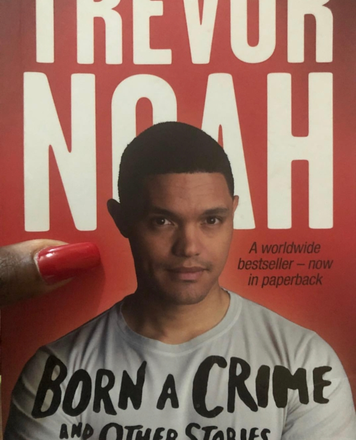 Trevor Noah's Born a Crime- Book Review!